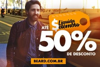 Liquidação Beard, até 50% de desconto